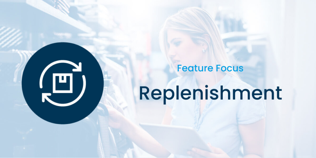 Detego Replenishment Feature Focus