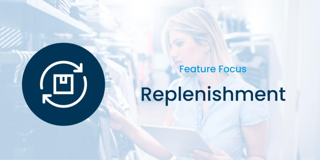 Detego Replenishment Feature Focus