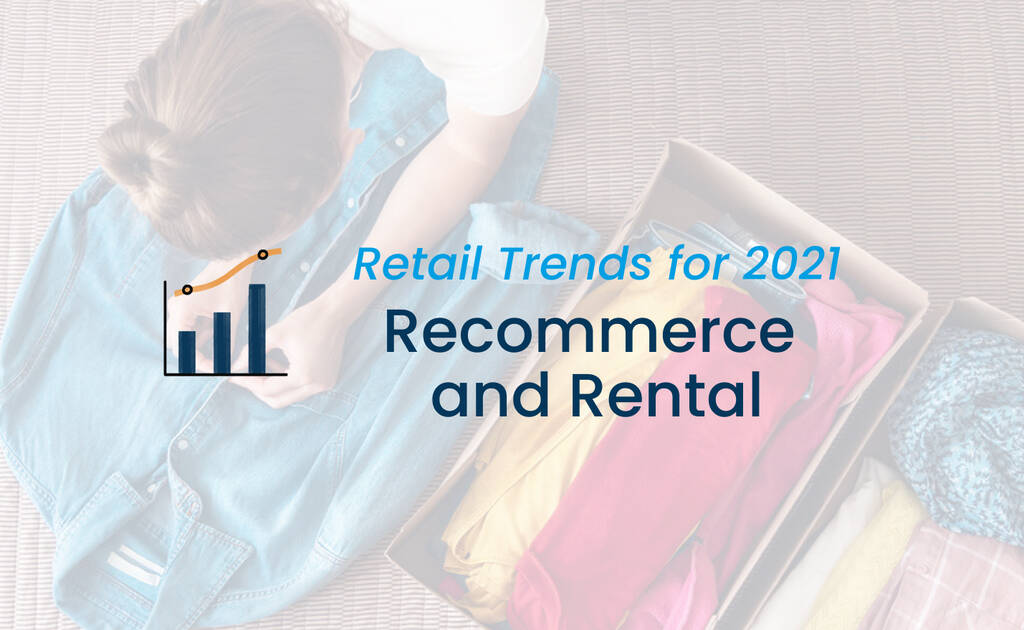 Recommerce and Rental