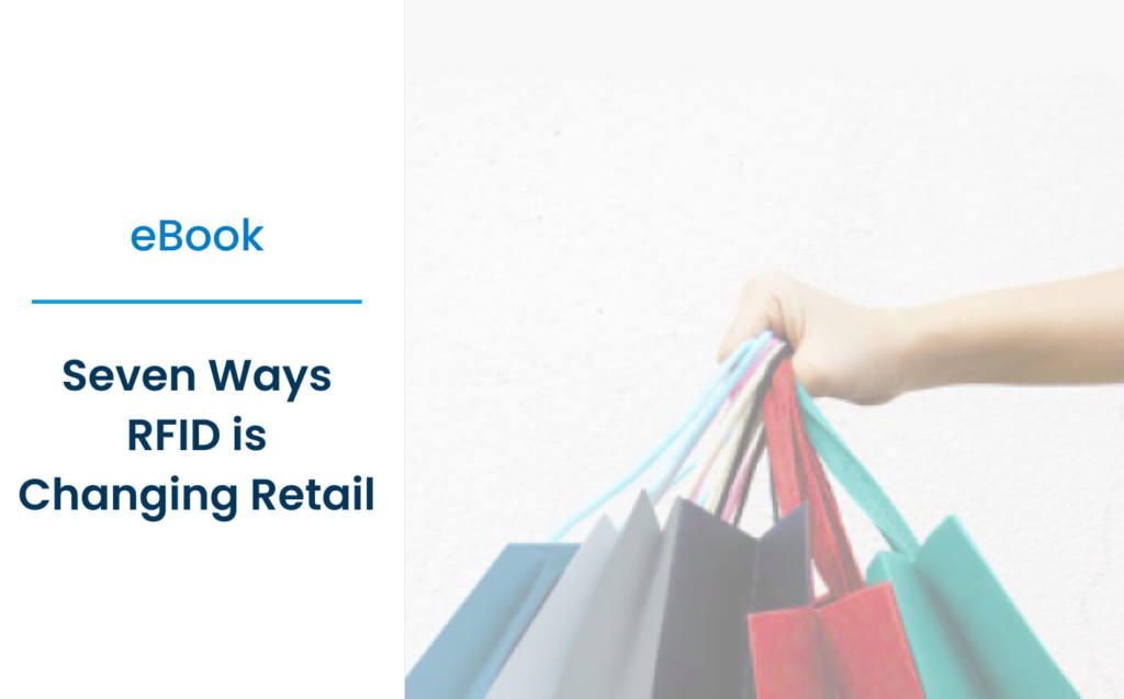 Seven Ways RFID is changing retail